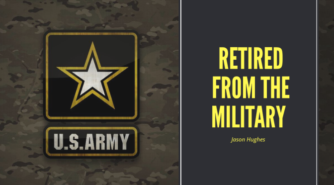 Retired from the Military